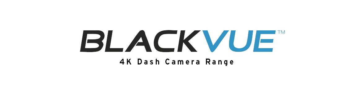 Blackvue 4K Range - Dash Cameras